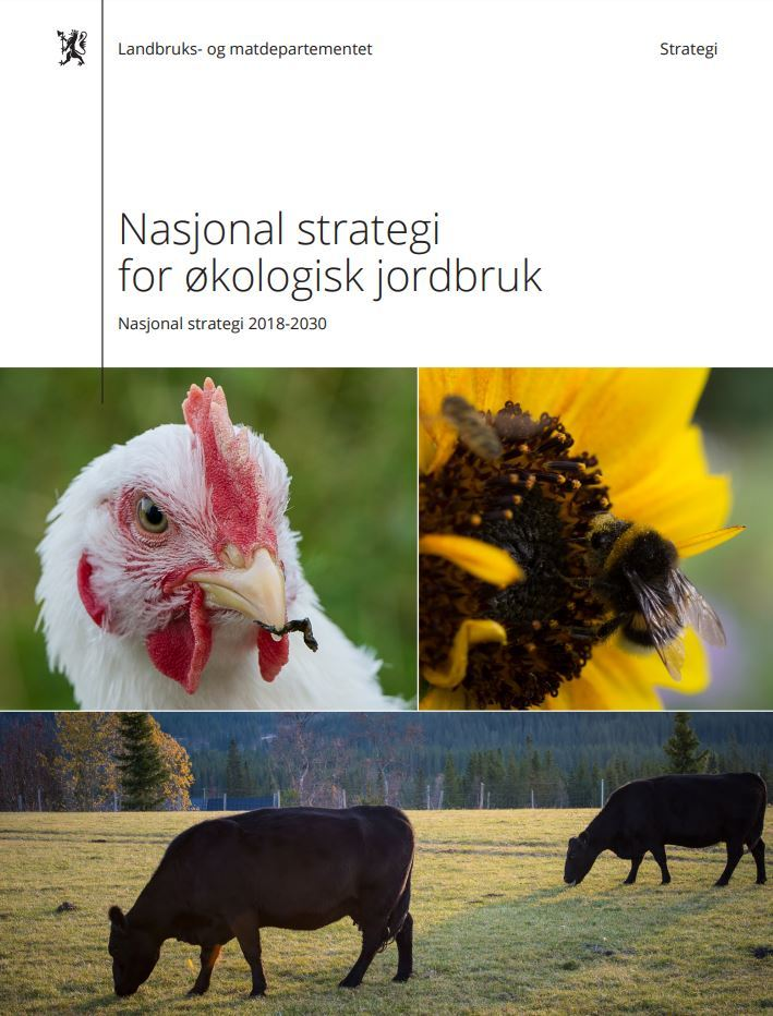 Nasjonal Strtegi For Økologisk Jordbruk 2018 2030