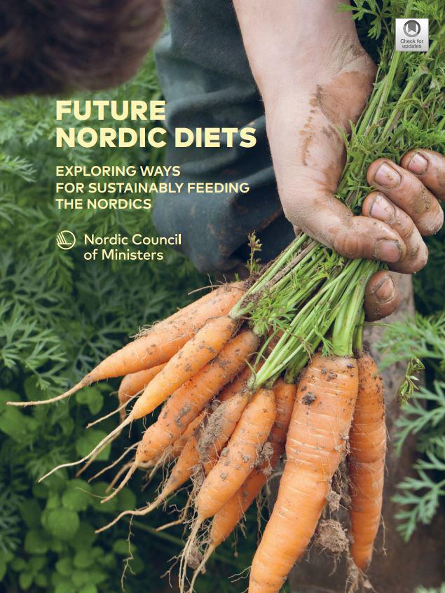 Nordisk Rapport Veier Til Et Bærekraftig Kosthold
